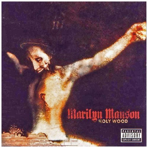 Marilyn Manson Holy Wood Explicit Version