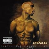 2pac Until The End Of Time Explicit Version 2 CD