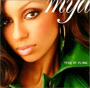 Mya Fear Of Flying Incl. 2 Bonus Tracks