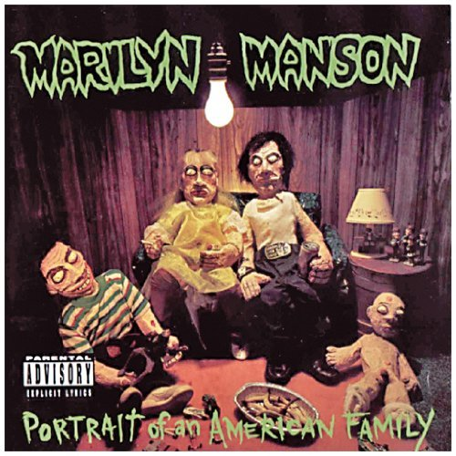 Marilyn Manson Portrait Of An American Family Explicit Version