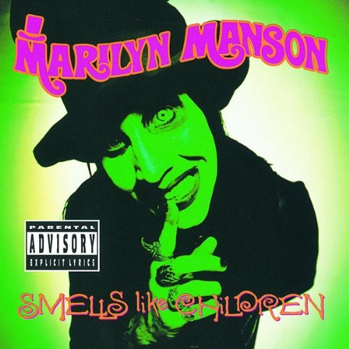 Marilyn Manson Smells Like Children Explicit Version