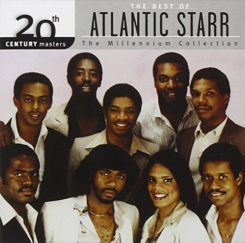 Atlantic Starr Millennium Collection 20th Cen Millennium Collection