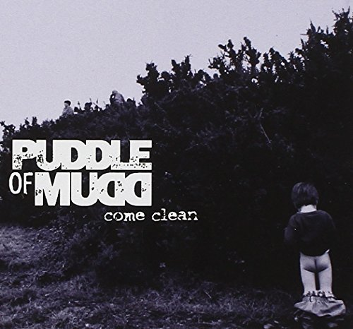 Puddle Of Mudd Come Clean Clean Version
