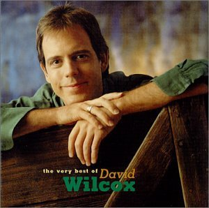 David Wilcox Very Best Of David Wilcox