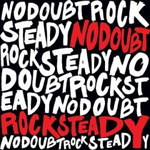 No Doubt Rock Steady 2 Lp