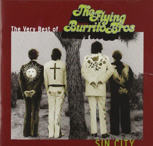 Flying Burrito Brothers Sin City Very Best Of The Fly