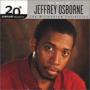 Jeffrey Osborne Millennium Collection 20th Cen Millennium Collection