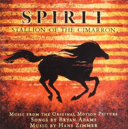 Adams Zimmer Spirit Stallion Of The Cimarr Music By Adams Zimmer