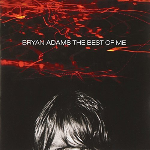 Bryan Adams Best Of Me