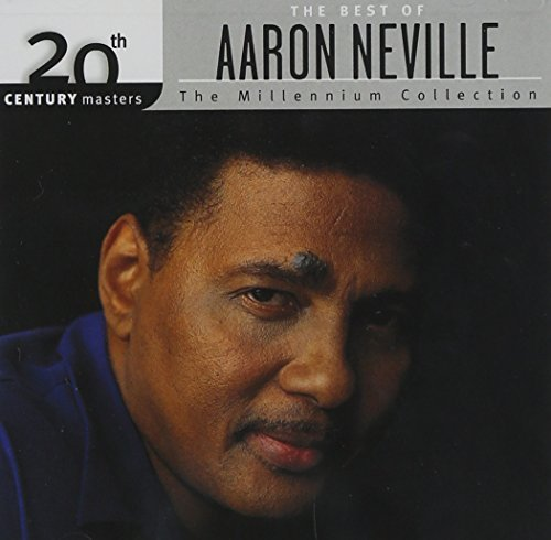 Aaron Neville Millennium Collection 20th Cen Millennium Collection