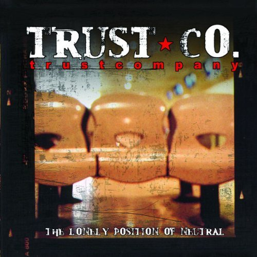 Trust Company Lonely Position Of Neutral Enhanced CD
