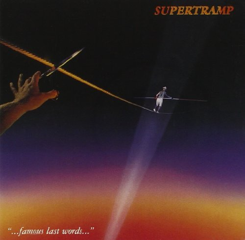 Supertramp Famous Last Words Remastered