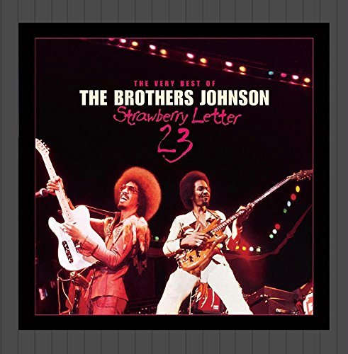 Brothers Johnson Strawberry Letter 23 Very Bes