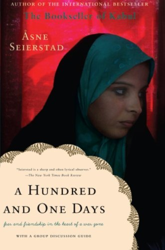 Asne Seierstad A Hundred And One Days A Baghdad Journal