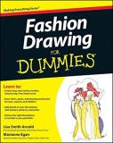 Lisa Arnold Fashion Drawing For Dummies