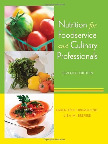 Karen Eich Drummond Nutrition For Foodservice And Culinary Professiona 0007 Edition;revised