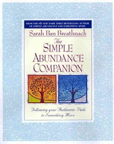 Sarah Ban Breathnach Simple Abundance Companion Following Your Authentic Path To Something More