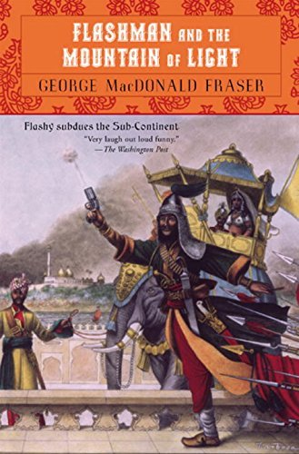 George Macdonald Fraser Flashman And The Mountain Of Light