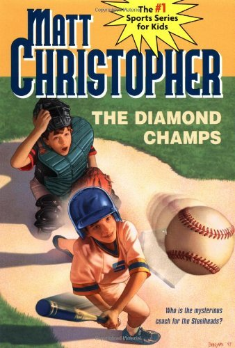 Matt Christopher The Diamond Champs