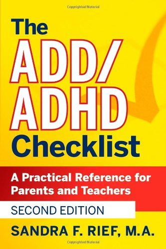 Sandra F. Rief The Add Adhd Checklist A Practical Reference For Parents And Teachers 0002 Edition;revised