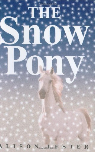 Alison Lester The Snow Pony