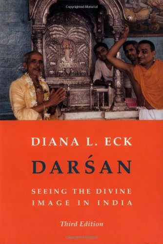 Diana Eck Darsan Seeing The Divine Image In India 0003 Edition;