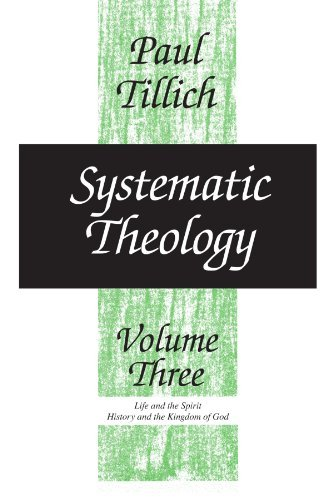 Paul Tillich Systematic Theology Volume 3 Revised