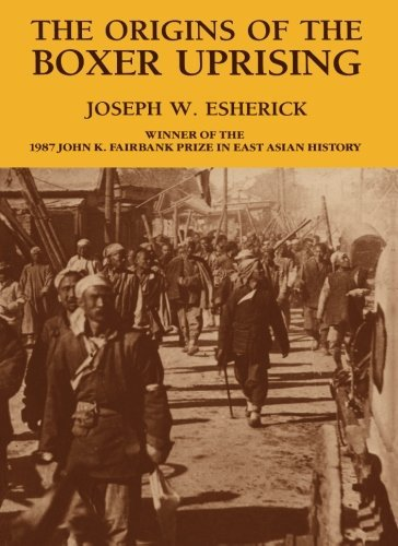 Joseph W. Esherick The Origins Of The Boxer Uprising