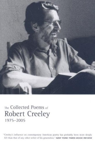 Robert Creeley The Collected Poems Of Robert Creeley 1975 2005