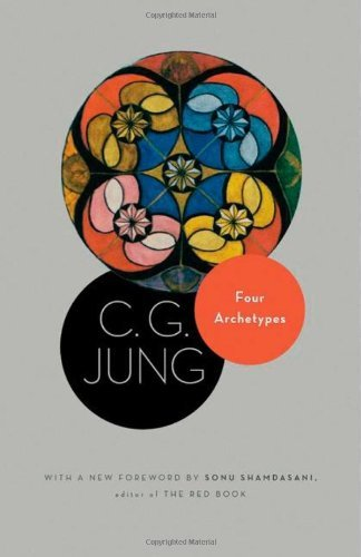 C. Jung Four Archetypes (from Vol. 9 Part 1 Of The Collected Works Of C. Revised
