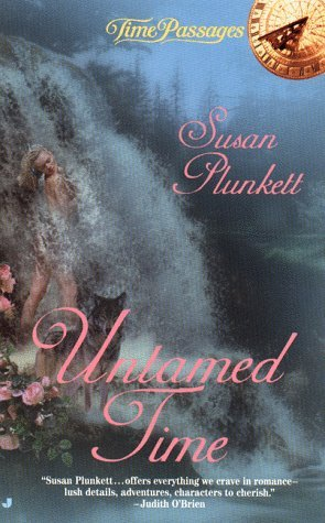 Susan Plunkett Untamed Time (time Passages)