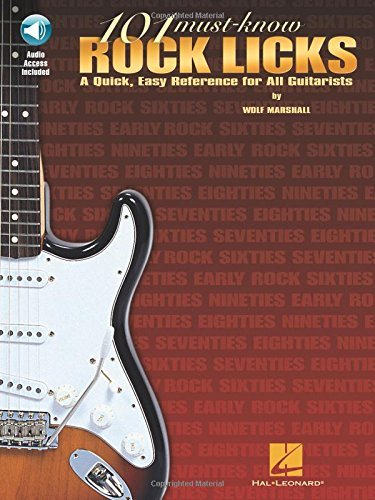 Wolf Marshall 101 Must Know Rock Licks A Quick Easy Reference For All Guitarists [with