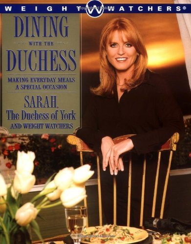 Sarah Ferguson Dining With The Duchess Making Everyday Meals A Special Occasion