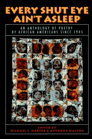 Michael S. Harper Every Shut Eye Ain't Asleep An Anthology Of Poetry By African Americans Since