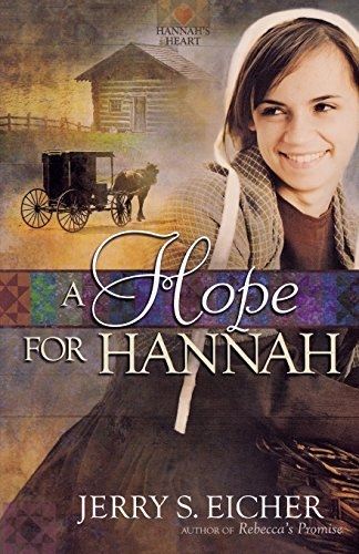 Jerry S. Eicher A Hope For Hannah