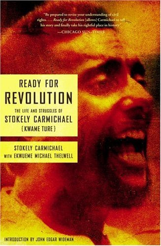 Stokely Carmichael Ready For Revolution The Life And Struggles Of Stokely Carmichael (kwa