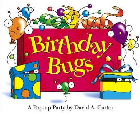 David A. Carter Birthday Bugs A Pop Up Party [with Party Hat]