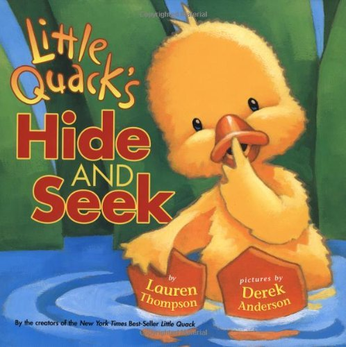 Lauren Thompson Little Quack's Hide And Seek