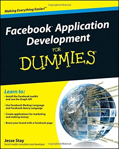 Jesse Stay Facebook Application Development For Dummies