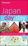 Matt Alt Frommer's Japan Day By Day [with Foldout Map]