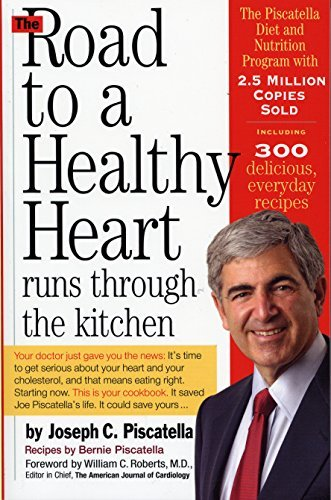 Joseph C. Piscatella The Road To A Healthy Heart Runs Through The Kitch