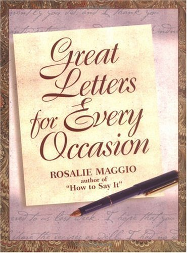 Rosalie Maggio Great Letters For Every Occasion