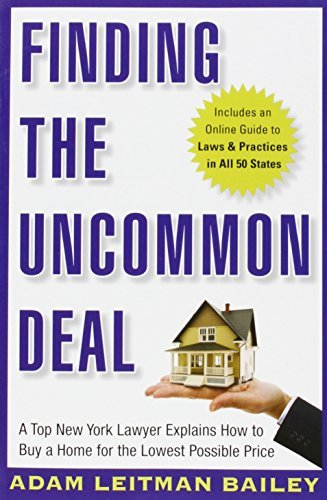 Adam Leitman Bailey Finding The Uncommon Deal A Top New York Lawyer Explains How To Buy A Home