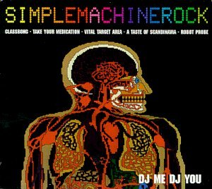 Dj Me Dj You Simplemachinerock Ep