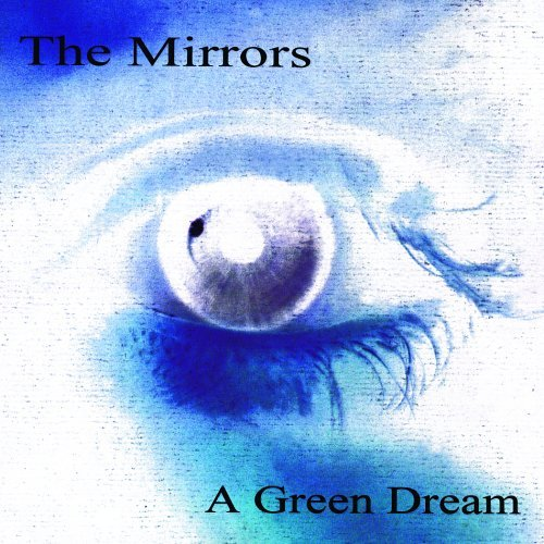 Mirrors Green Dream