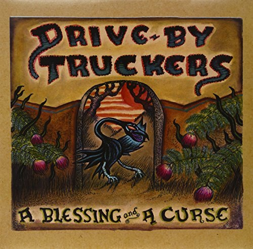 Drive By Truckers Blessing & A Curse