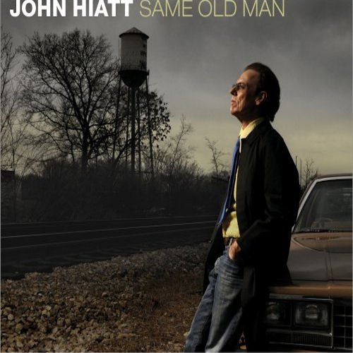 John Hiatt Same Old Man