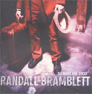 Bramblett Randall No More Mr. Lucky
