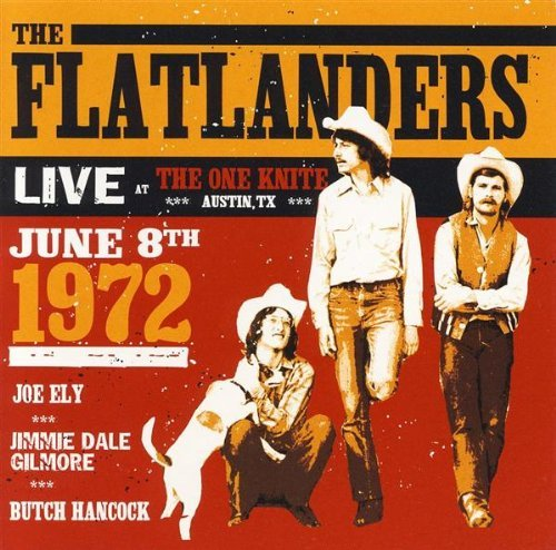 Flatlanders Live At The One Knight June 8t
