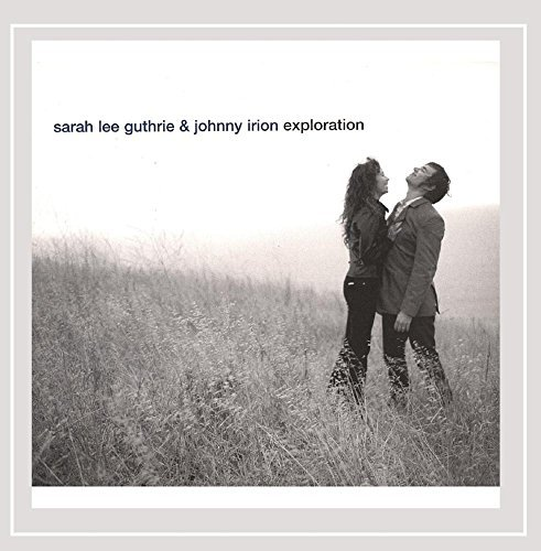 Guthrie Sarah Lee & Johnny Irion Exploration Digipak